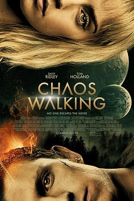 【噪反】Chaos Walking--->混沌行走